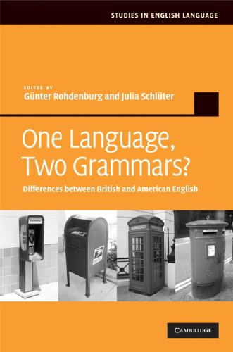 One Language, Two Grammars?: Differences between British and American English (Studies in English Language) (Difference Between American English And British English)