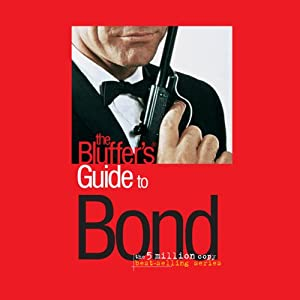 The Bluffer's Guide® to Bond Audiobook