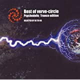 Best of verve-circle Psychedelic Trance Edition