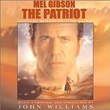 The Patriot (The Original Motion Picture Score)
