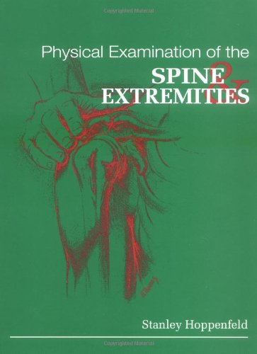 Physical Examination of the Spine and Extremities by book