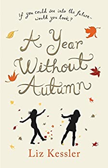 A Year without Autumn by [Kessler, Liz]