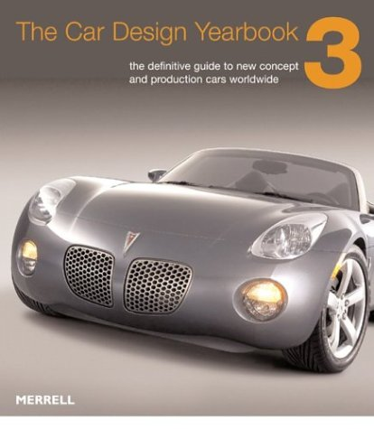 Download The Car Design Yearbook 3: The Definitive Annual Guide to All New Concept and Production Cars Worldwide pdf