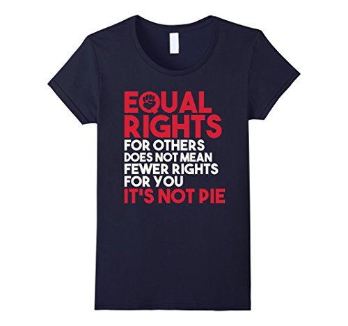 womens-equal-rights-for-others-does-not-mean-its-not-pie-t-shirts-medium-navy