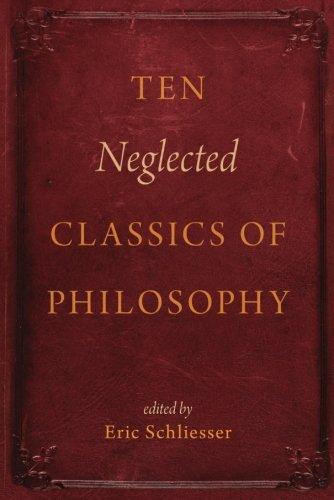 Ten Neglected Classics of Philosophy