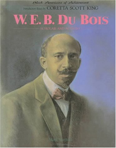 Books : W.E.B. Dubois (Black Americans of Achievement)