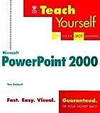 Teach Yourself Microsoft PowerPoint 2000, Tom Badgett, 0764532839