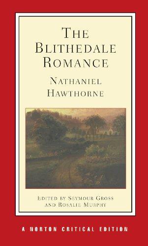 The Blithedale Romance (Norton Critical Editions)