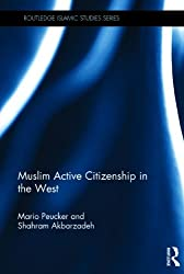 Muslim Active Citizenship in the West (Islamic Studies)