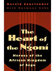 Heart of the Ngoni: Heroes of the African Kingdom of Segu