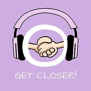 Get Closer! Beziehung auffrischen und vertiefen mit Hypnose Hörbuch
