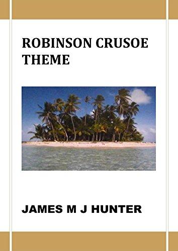 themes robinson crusoe