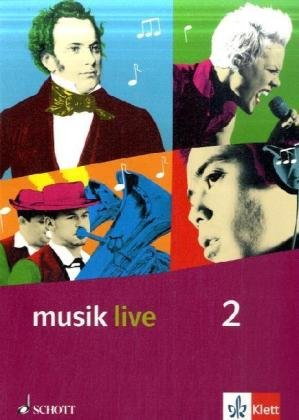 Musik Live 2  Schülerbuch Klasse 7 10