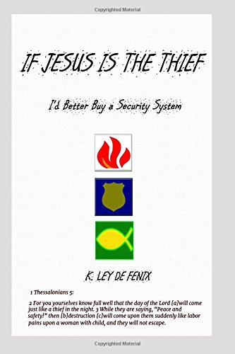 If Jesus Is the Thief, I'd Better Buy a Security System ebook