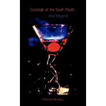 Cocktails of the South Pacific and Beyond - Advanced Mixology