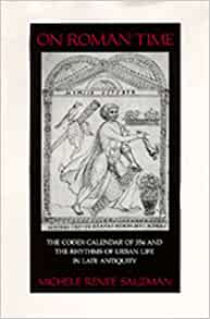 Amazon Com On Roman Time The Codex Calendar Of 354 And border=