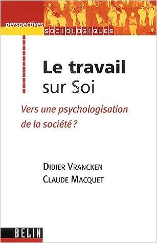 Livres gratuits Le travail sur Soi : Vers une psychologisation de la société ? epub pdf