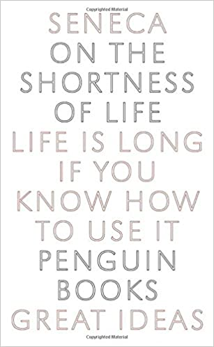 On The Shortness of Life Summary