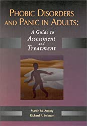 Phobic Disorders and Panic in Adults: A Guide to Assessment and Treatment