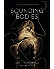 Sounding Bodies: Identity, Injustice, and the Voice