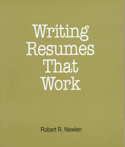 Writing Resumes That Work: A How-To-Do-It Manual for Librarians (How to Do It Manuals for Librarians) by Neal Schuman Pub