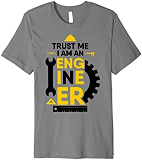 Birthday Gift Engineer  - Trust Me I'm An Engineer - Engineer Gift Short and Long Sleeve Shirt/Hoodie