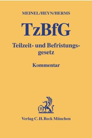 teilzeit-und-befristungsgesetz-tzbfg-kommentar