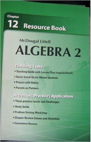 McDougal Littell Algebra 2: Resource Book: Chapter 12