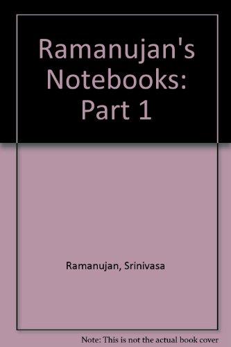 Ramanujan's Notebooks (Part 1)