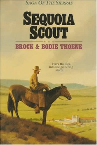Sequoia Scout (Saga of the Sierras)