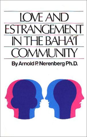 Love and Estrangement in the Baha'I Community