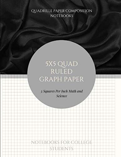 5x5 Quad Ruled Graph Paper: 200 Pages Quad-ruled Paper Large - Engineering Composition Isometric Notebook 5 Squares Per Inch Math And Science ... Or Engineer And Designers Drawing Vol 3