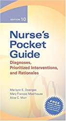 Nurse's Pocket Guide: Diagnoses, Prioritized Interventions, and Rationale 10th Editions (Nurse's Pocket Guide: Diagnoses, Interventions & Rationales)