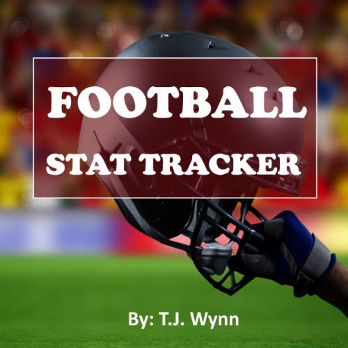 FOOTBALL STAT TRACKER: Track Your Favorite College & Pro Football Players (Football Tracker)