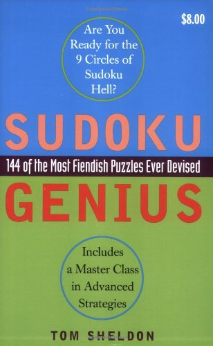 Sudoku Genius: 144 of the Most Fiendish Puzzles Ever Devised