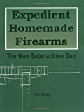 Expedient Homemade Firearms: The 9mm Submachine Gun