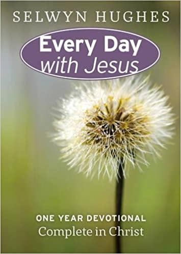 Complete in Christ (Every Day with Jesus One-year Devotional)
