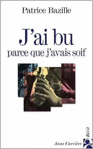 Livres gratuits J'AI BU PARCE QUE J'AVAIS SOIF epub pdf