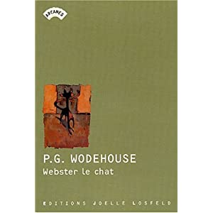 Webster le chat P.G. Wodehouse, Monique Lebailly and Hugues Lebailly