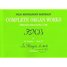 4: Complete Organ Works - Volume IV