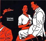 Lounge Story 2