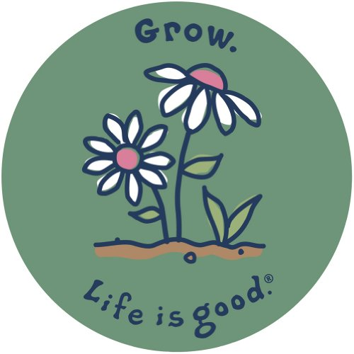 Life is Good Grow Sticker product image