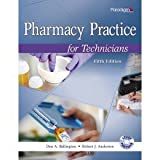 Pharmacy Practice for Technicians: Fifth Edition, Don A. Ballington and Robert J. Anderson, 0763852260