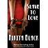 Slave To Love, a full-length edgy, sizzling thriller noir