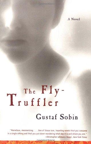 Download The Fly-Truffler: A Novel PDF