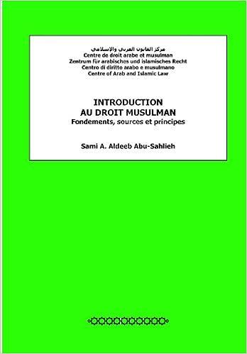 Lire en ligne Introduction au droit musulman: Fondements, sources et principes epub pdf