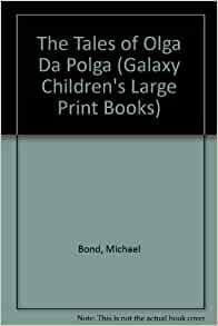 Tales of Olga Da Polga by Bond Michael