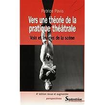 Vers Une Theorie de la Pratique Theatrale: Voix et Images Scene 4