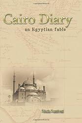 Cairo Diary: An Egyptian Fable