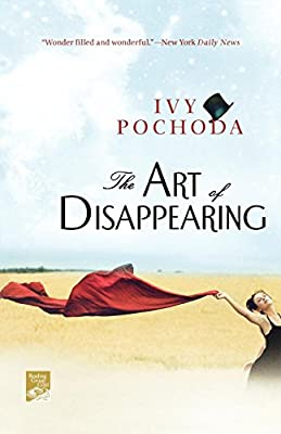 The Art of Disappearing: A Novel